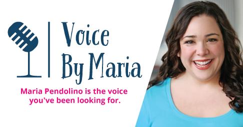 Maria Pendolino - Voice By Maria